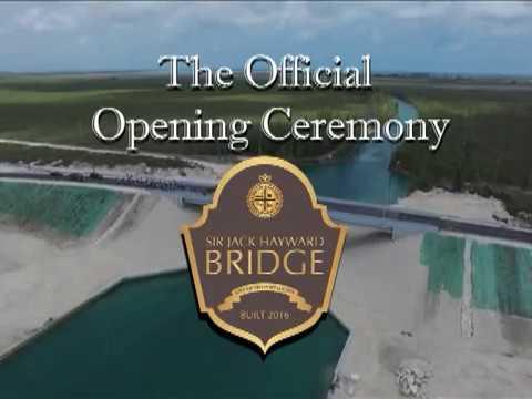 The Opening Ceremony of the Sir Jack Hayward Bridge