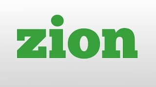 zion meaning and pronunciation