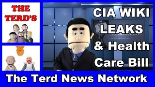 CIA WIKI Leaks, New Healthcare Reform Bill and Local Arizona Weather  | The Terd News Network
