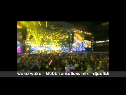 Waka Waka - Klubb Sensations Mix- DJ Aatish