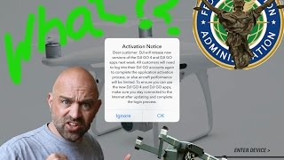 DJI Activation Notice & FAA UPDATES! What do they Mean???
