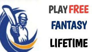 How to play free fantasy lifetime/How to earn with fantasy without investment