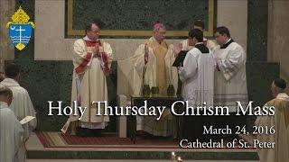 Chrism Mass - Holy Thursday 2016