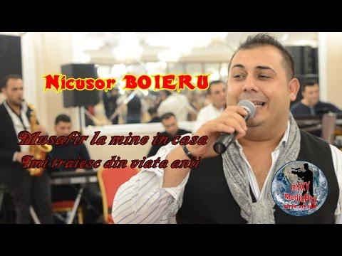 Nicusor BOIERU - Musafir la mine in casa & Imi traiesc din viata anii - Live 2017