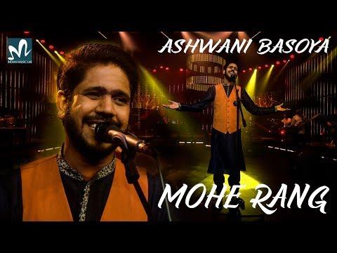 Mohe Rang | Latest Sufi Song 2018 | HD Video Song |  Ashwani Basoya | Ishaan | New Hindi Love Song