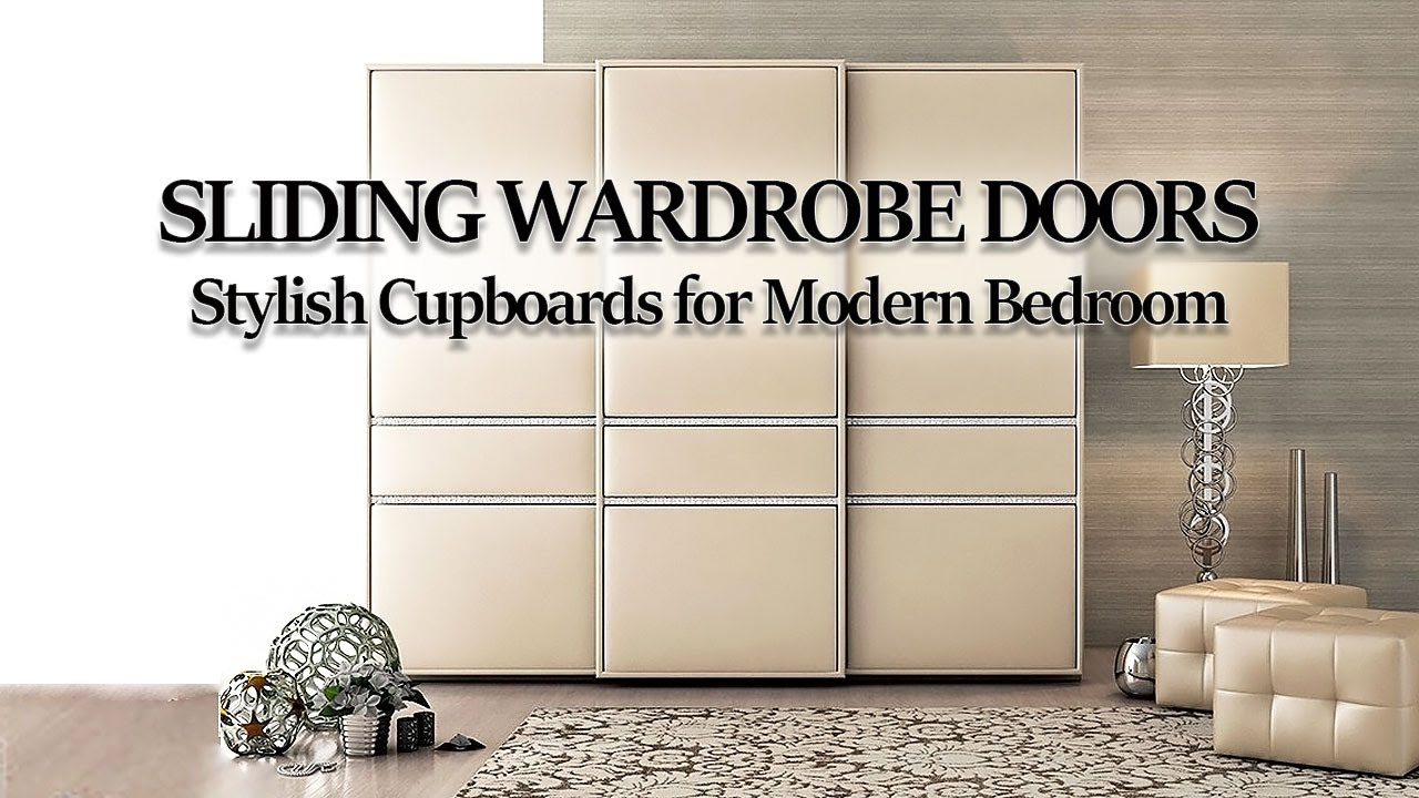 Stylish Modern Wardrobes With Sliding Doors For The Bedroom Sliding Wardrobe Door Designs Ideas Youtube
