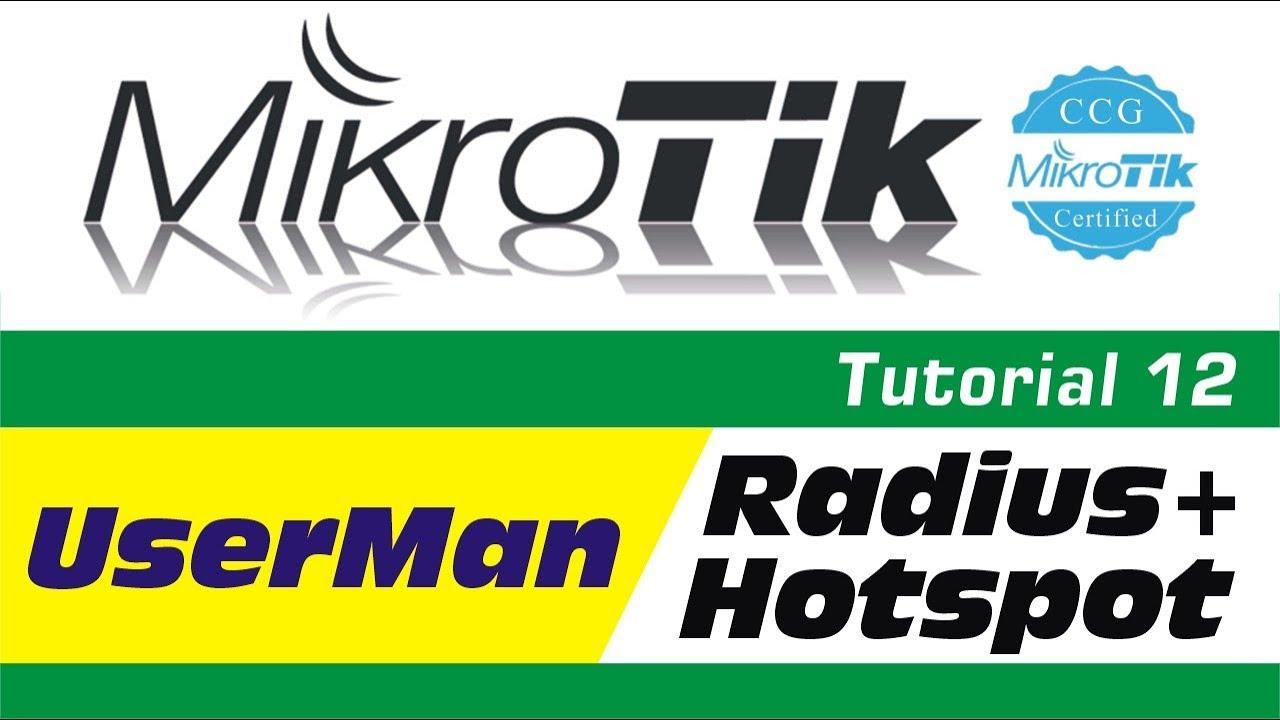 MikroTik Tutorial 12 - Mikrotik User Manager + Hotspot + Radius  Configuration