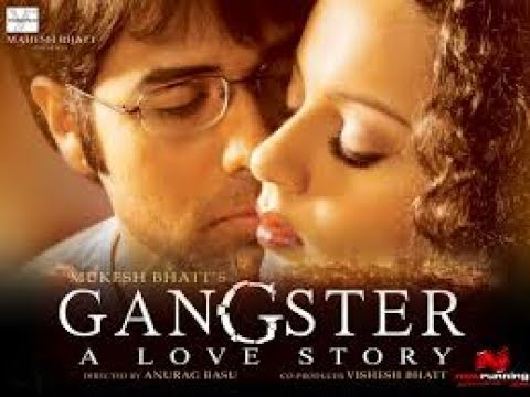 Gangster-A love story,Emraan Hashmi,Kangana Ranaut,Shiney Ahuja Full movie