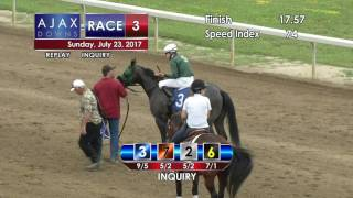 Ajax Downs July 23, 2017 Race 3
