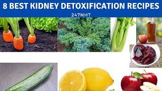 8 Best Kidney Detoxification Recipes - 247naturalhealthtricks.com