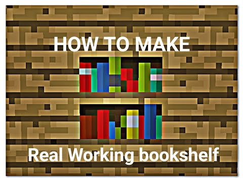 How To Make Real Working Bookshelf Minecraft Pe