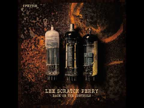 Lee Scratch Perry - Back On The Controls (Full Album)