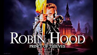 10 Things You Didn't Know About RobinHood PrinceOfThieves