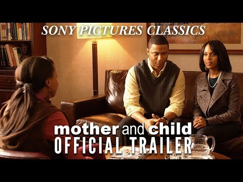 Mother and Child   Official Trailer (2009)