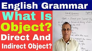 What Is Object? Direct And Indirect Object In English Grammar By Amku Education |