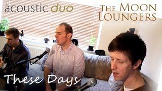 Take That - These Days | Cover Version by the Moon Loungers