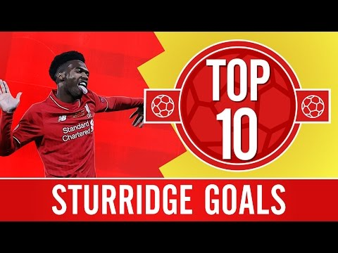 Top 10: Daniel Sturridge's best Liverpool FC league goals