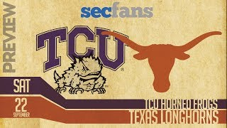 TCU vs Texas 2018 Preview & Predictions - College Football - Horned Frogs vs Longhorns