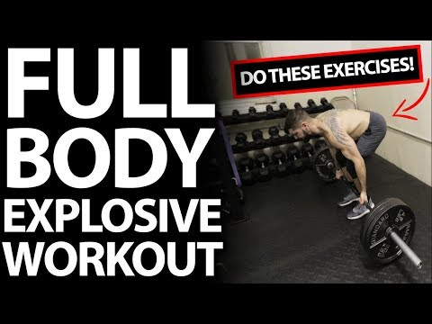 Full Body Workout for Explosive Athletes (5 Exercises to Build Strength and Power)