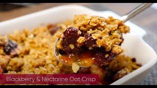 Blackberry and Nectarine Oat Crisp