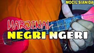 MARJINAL - NEGRI NGERI COVER KENTRUNG BY MOCIL'SIANIDA