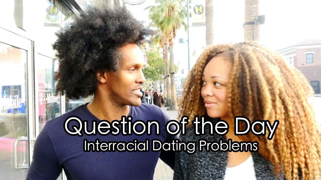 Biracial dating issues