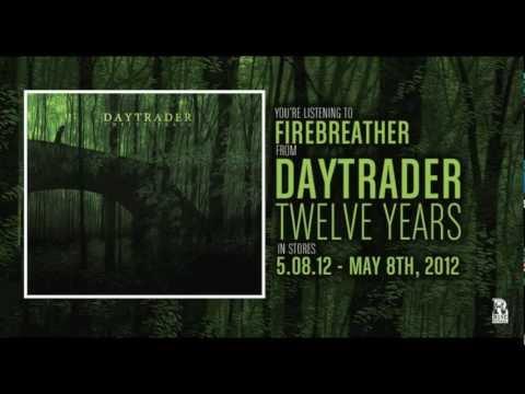 Daytrader firebreather lyrics