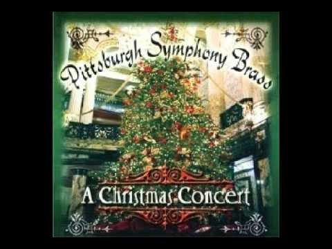 Pittsburgh Symphony Brass -08- God Rest Ye Merry Gentlemen + Wexford Carol