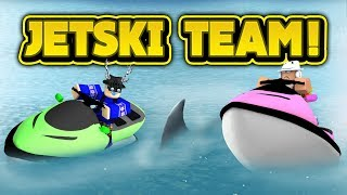 JETSKI TEAM! (ROBLOX Sharkbite)