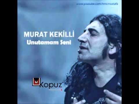 Murat Kekilli   Unutamam Seni 2013   YouTube
