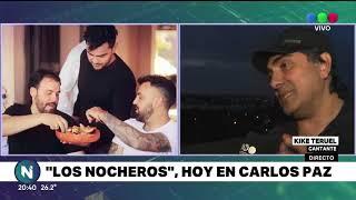 LOS NOCHEROS ANTICIPAN SU SHOW EN CARLOS PAZ