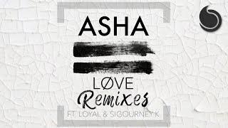 Asha Ft. Loyal & Sigourney K - Løve (Discotek Remix)