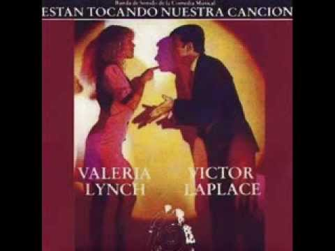 VALERIA LYNCH Y VICTOR LAPLACE - ESTAN TOCANDO MI CANCION