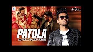 Patola Remix DJ Joel X DJ Jeet Mp3 Song Download