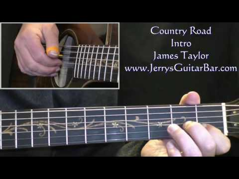 How To Play James Taylor Country Road (intro only)