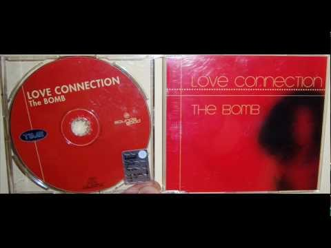 Love Connection - The bomb (2000 Triple x club mix)