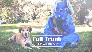 Full Trunk - Look Who's Back {Official Video}