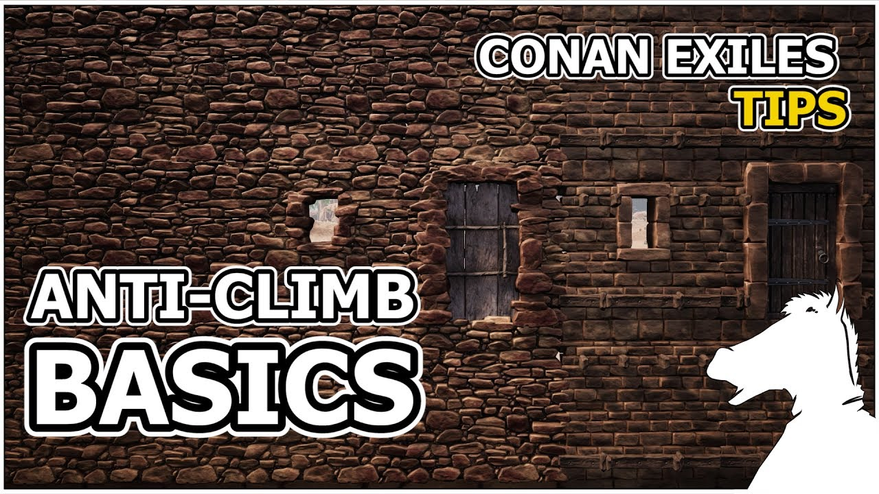 Anti Climb Basics | CONAN EXILES [TIPS]
