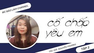 Tập 2 Mang Thai | Truyện Ngắn Hay Giữa Những Trái Đắng Của Tình Yêu