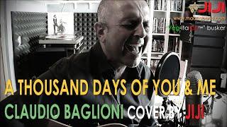 Mille Giorni Di Te E Di Me/A Thousand Days Of You And Me - Claudio Baglioni acoustic cover by Jiji
