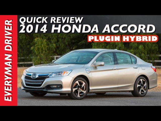 2014 Honda Accord Plugin Hybrid Review On Everyman Driver