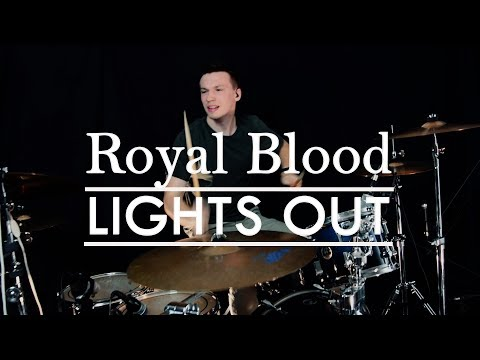 Royal Blood - Lights Out Drum Cover
