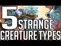 5 Odd Creature Types in Magic: The Gathering