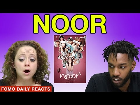 Noor Trailer • Fomo Daily Reacts