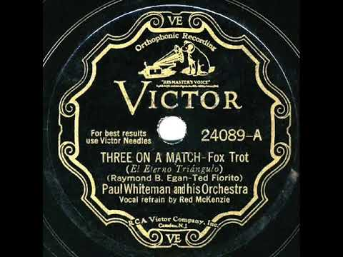 1932 HITS ARCHIVE: Three On A Match - Paul Whiteman (Red McKenzie, Vocal)