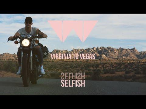Virginia To Vegas - Selfish