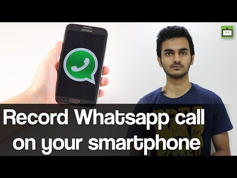 How to record Whatsapp call on your smartphone