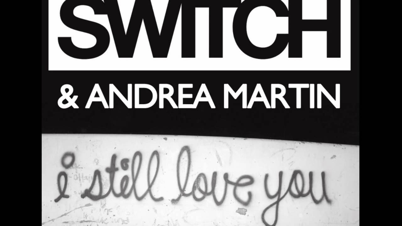 Switch Andrea Martin I Still Love You Youtube