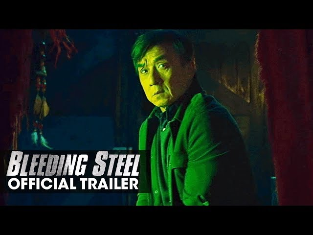 Bleeding Steel (2018 Movie) Official Trailer - Jackie Chan
