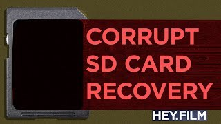 How do I recover corrupt video files? | Hey.film podcast bonus